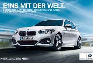 """Kampagnenstart von """"E1ns mit der Welt"""" zum BMW1er (02/2015)."""