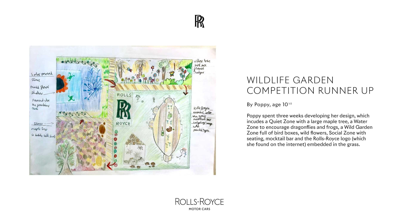 ROLLS-ROYCE WILDLIFE GARDEN COMPETITION RUNNER UP. POPPY, AGE 10 1/2